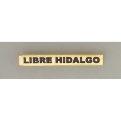 """Barra mision """" LIBRE HIDALGO """""""
