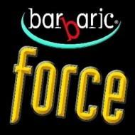 Barbaric Force.